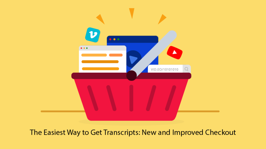 The Easiest Way to Get Transcripts: New and Improved Checkout