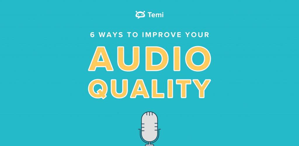 6 Ways to Improve Your Audio Quality Infographic